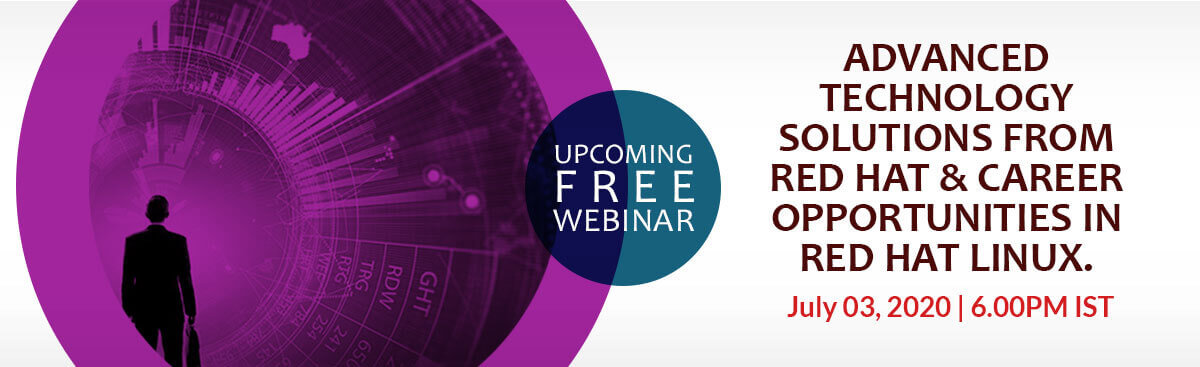 FREE Webinar on Advanced Technology Solutions from Red Hat and Career Opportunities in Red Hat Linux