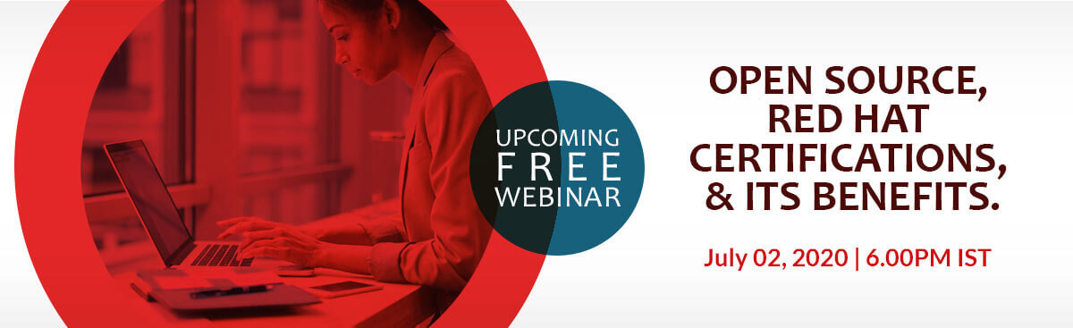 FREE Webinar on OpenSource, Red Hat Certifications, and its Benefits