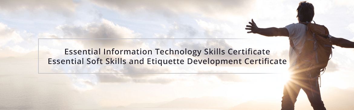 IT Essentials for Future and Soft Skills & Etiquette Essential for Life